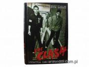 Książka The Clash - ostatnia załoga na mieście